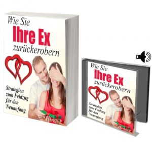 eBook Wie Sie Ihre Ex zurückerobern