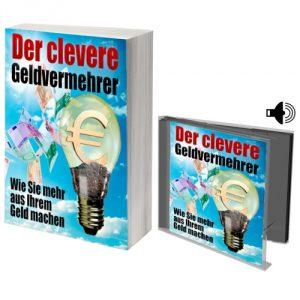 eBook Der clevere Geldvermehrer - Wie Sie mehr aus Ihrem Geld machen