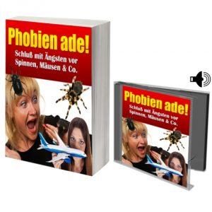 eBook Phobien ade - Schluß mit Ängsten vor Spinnen, Mäusen & Co