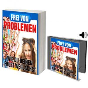 eBook Frei von Problemen - Wie Du Deinen Frust weglachst