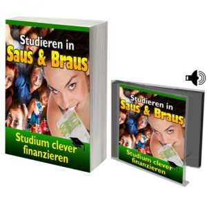 eBook Studieren in Saus und Braus