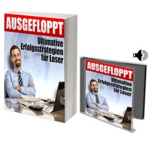 eBook AUSGEFLOPPT - Ultimative Erfolgsstrategien für Loser