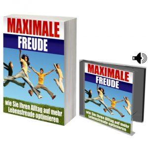 eBook Maximale Freude - Wie Sie Ihren Alltag auf mehr Lebensfreude optimieren