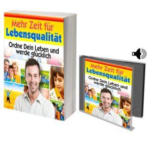 eBook Mehr Zeit für Lebensqualität - Ordne Dein Leben und werde glücklich