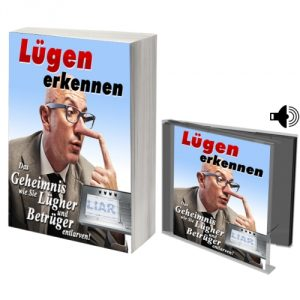 eBook Lügen erkennen - Das Geheimnis, wie Sie Lügner und Betrüger entlarven!