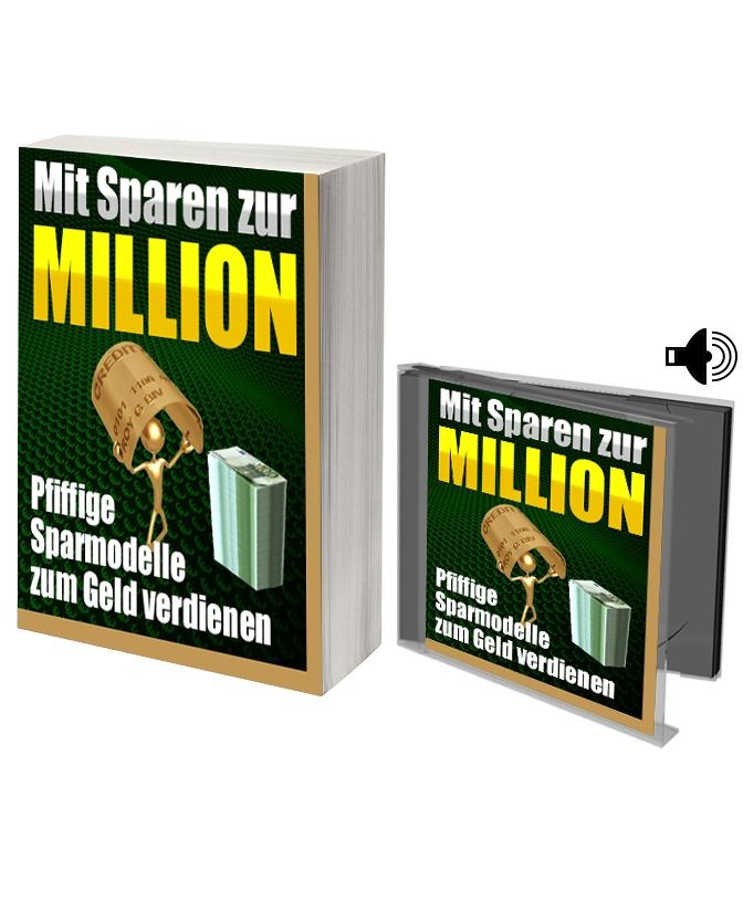 eBook Mit Sparen zur Million - Pfiffige Sparmodelle zum Geld verdienen