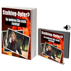 eBook Stalking-Opfer? So wehren Sie sich richtig!